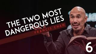 The Two Most Dangerous Lies