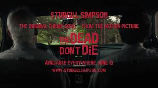 """The Dead Don't Die"" Theme Song By Sturgill Simpson (Movie Clip)"