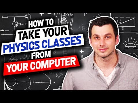 How To Take All The Physics Classes You Need Right From Your ...