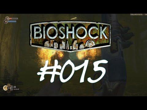 Bioshock [HD] #015 - Umweltschutz - nö! ★ Let's Play Bioshock