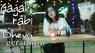 Dhevy Geranium   Gagal Rabi [OFFICIAL]