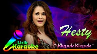 Hesty - Klepek Klepek - Karaoke HD