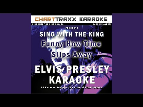 Your Time Hasn't Come Yet (Karaoke Version in the style of Elvis Presley)
