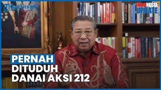 Pernah Dituduh Tunggangi Aksi 212 oleh Petinggi Bintang 4, SBY Saya Berani Bersumpah, Itu Fitnah