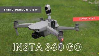 Insta 360 Go + Mavic Air 2 - Third Person View || 1-st TEST FPV