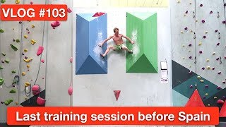 LAST TRAINING SESSION BEFORE SPAIN | VLOG #103