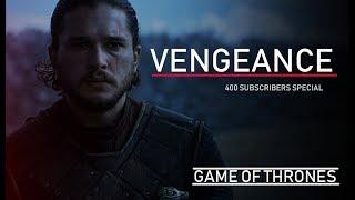 (GoT)   Vengeance [400 Sub Special]