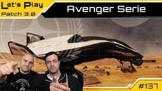 Star Citizen 3.0 🕹️ Aegis Avenger Serie   LetsPlay Guide [Deutsch/German]