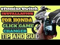 DOMINO SWITCH INSTALLATION FOR HONDA CLICK GAME CHANGER | TIP AND GUIDE |