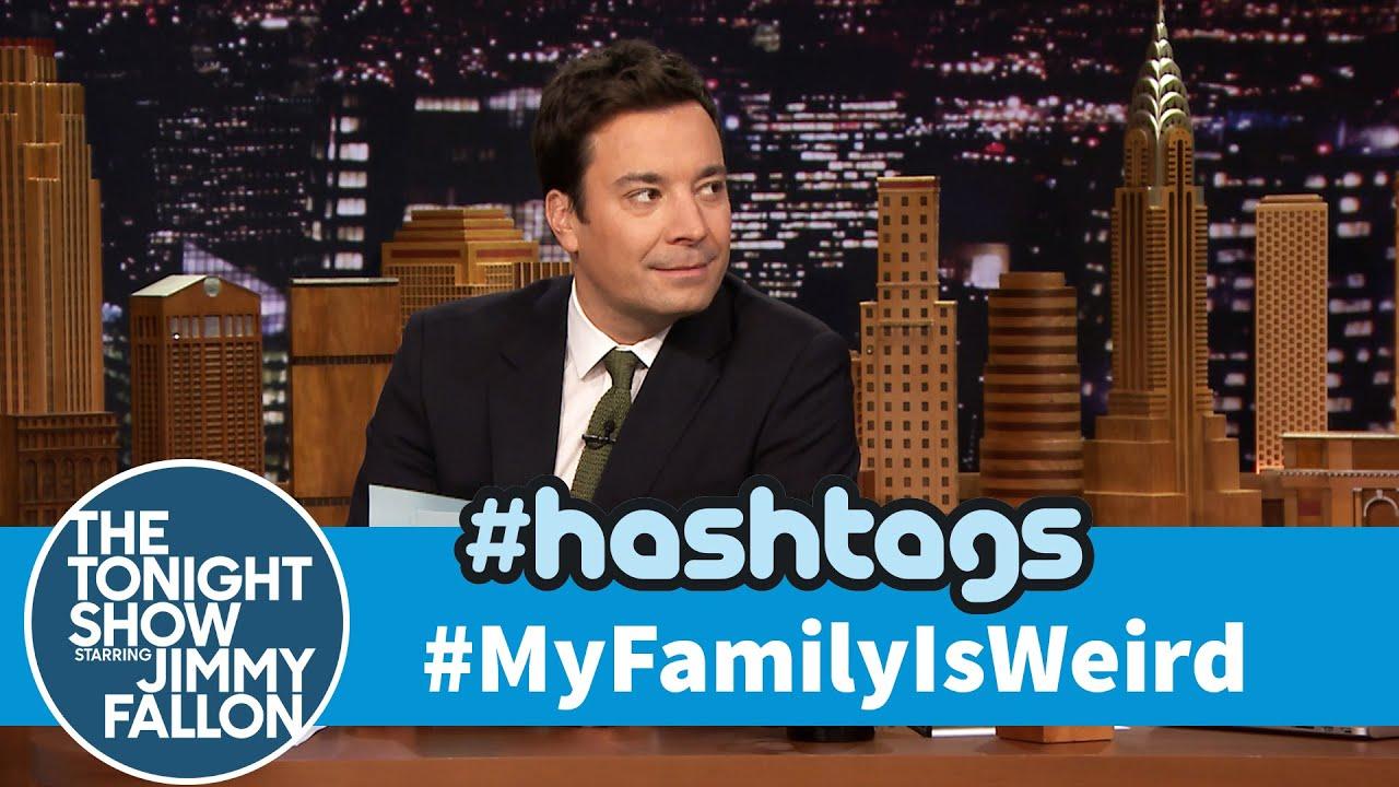 Hashtags: #MyFamilyIsWeird thumbnail