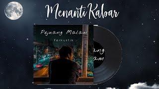 Download lagu Ferkustik Menanti Kabar Mp3