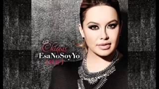 Chiquis Rivera - Esa No Soy Yo (Pop)