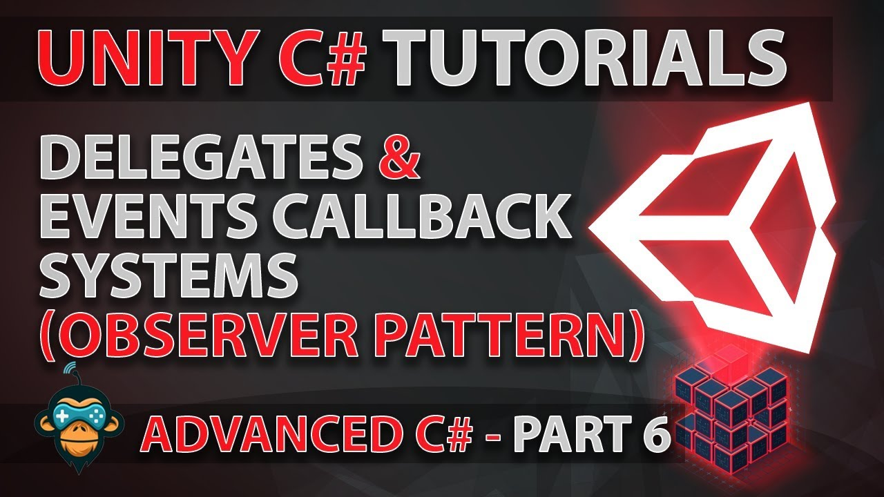 Learn to Program with C# - DELEGATE & EVENTS - Advanced Unity Tutorial
