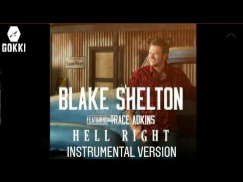 """Blake Shelton - """"Hell Right"""" (Versión instrumental)"""