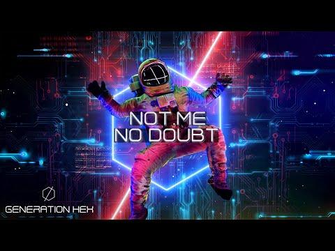 NOT.ME - No Doubt (Official Audio)