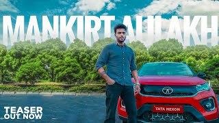 Teaser | Mankirt Aulakh Meets The All New Nexon | Speed Records