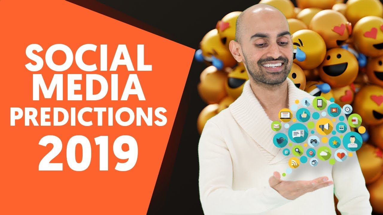 7 Social Media Predictions That Will Happen by The End of 2019