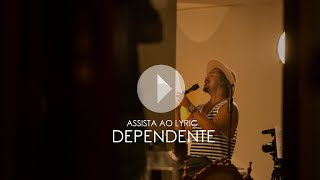 Dependente   Sorriso Maroto (Lyric Video)