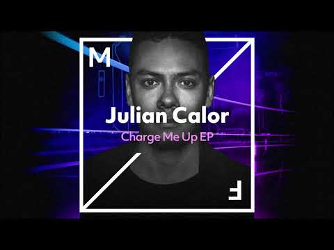 Julian Calor – Charge Me Up [EP] (2018)