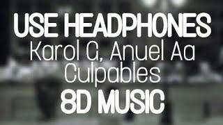 Karol G, Anuel Aa - Culpables  8d Music