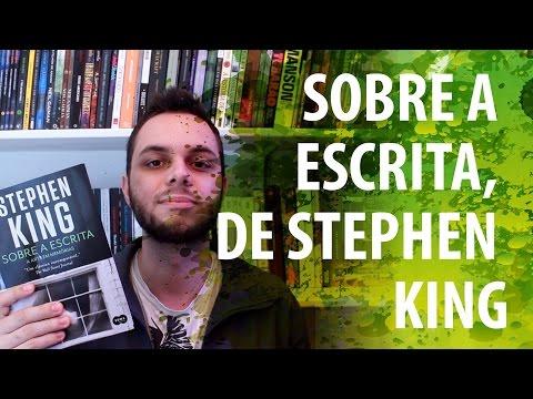 Sobre a escrita, de Stephen King