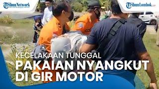 Pakaian Nyangkut di Gir Motor, Gadis Asal Pagutan Mataram Jatuh dan Dilarikan ke Rumah Sakit