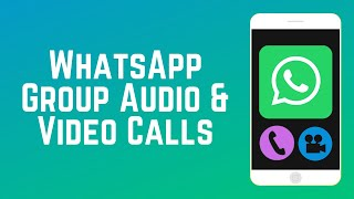 How to Make Group Calls on WhatsApp | WhatsApp Guide Part 6