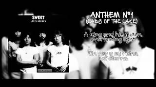 Anthem N°1 (Lady Of The Lake) - Sweet (Inglés - Castellano)