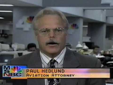 Aviation Attorney Paul Hedlund Discusses TWA 800 Crash on MSNBC