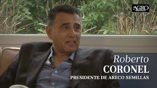 Roberto Coronel - Presidente de Areco Semillas