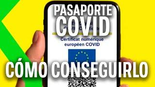PASAPORTE COVID Cómo pedir y descargar tu CERTIFICADO para VACACIONES