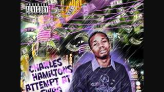"Charles Hamilton - U B Y I C - Charles Hamilton's Attempts at ""Swag"""