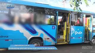 19 pessoas são detidas por calote em ônibus