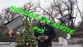 Holiday FPV Advice Pt.1 DIGITAL FPV