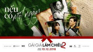 UYÊN LINH - NẾU CÓ MỘT NGÀY [OFFICIAL MV]   GÁI GIÀ LẮM CHIÊU 2 OST