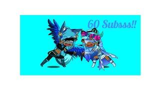 I'm Blue Gacha Studios! 60 Special 💞