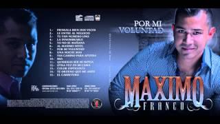 Al Maximo Nivel - Máximo Franco (Audio)