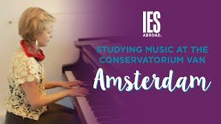 AMSTERDAM | Study Abroad | Studying Music at the Conservatorium van Amsterdam