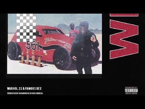 Warhol.ss & Famous Dex - WIN [Prod by Badmon56k & Rob$urreal]