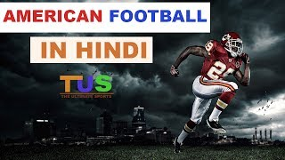 American Football In Hindi   How To Play   History and Rules   The Ultimate Sports