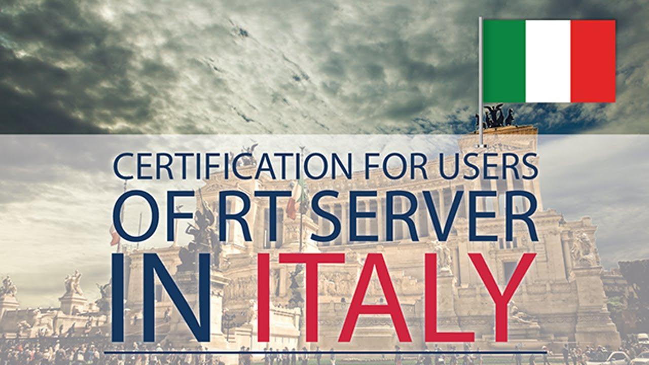 Certification for users of RT server in Italy