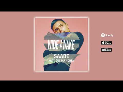 Eric Saade - Wide Awake [feat. Gustaf Norén] (Official Audio)