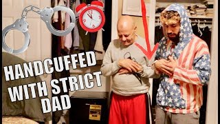 HANDCUFFED WITH STRICT DAD FOR 24 HOURS CHALLENGE!!!!