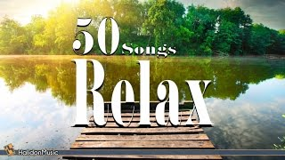 Relax - 50 Songs | Relaxing Music, Chillout & Spa Music, Acoustic Guitar, Sounds of Nature