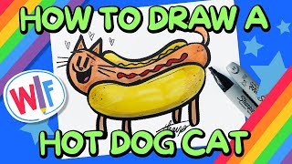 How To Draw A HotDog Cat!