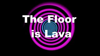 Hypnosis: The Floor is Lava