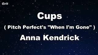 """Cups (Pitch Perfect's """"When I'm Gone"""") - Anna Kendrick Karaoke 【With Guide Melody】 Instrumental"""