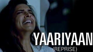 Yaariyaan Reprise (Full Song with Lyrics) | Cocktail | Deepika