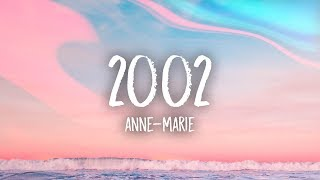 Anne Marie   2002 (Lyrics)