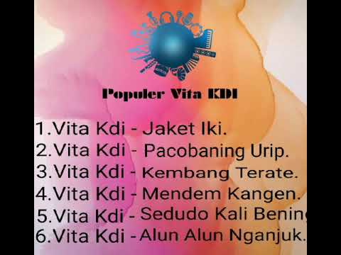 Pilihan 7 Lagu Top Vita Kdi . Mp3
